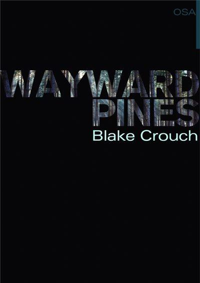 Wayward Pines I osa