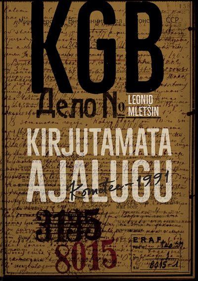 KGB kirjutamata ajalugu. Komitee-1991