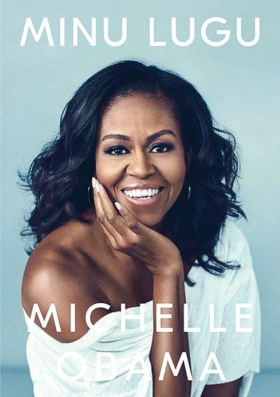 Michelle Obama. Minu lugu