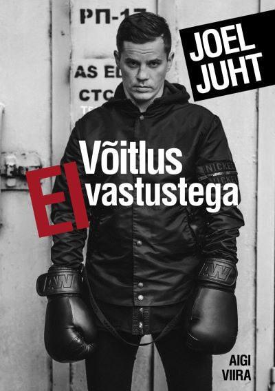 Joel Juht. Võitlus EI-vastustega