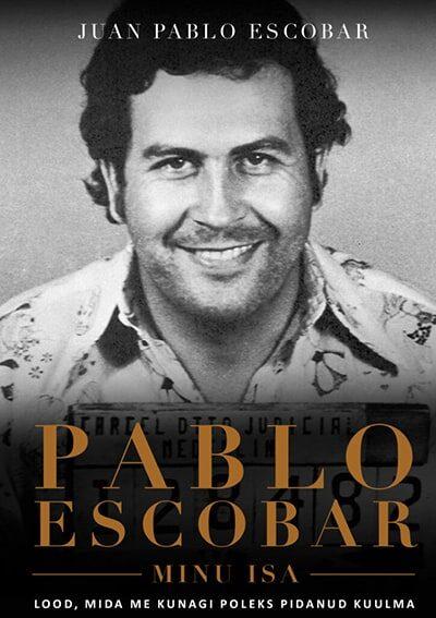 Pablo Escobar, minu isa