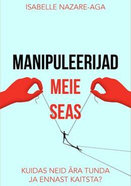 Manipuleerijad meie seas